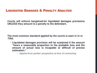 Liquidated Damages & Penalty Analysis