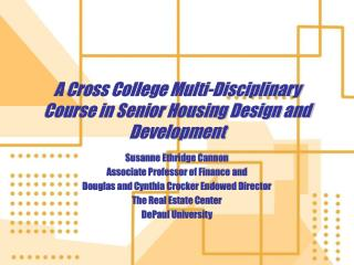 A Cross College Multi-Disciplinary Course in Senior Housing Design and Development