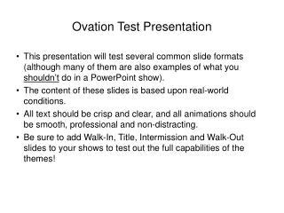 Ovation Test Presentation