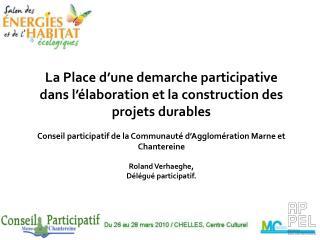 La Place d'une demarche participative dans l'élaboration et la construction des projets durables