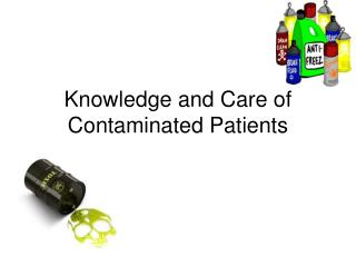 Knowledge and Care of Contaminated Patients