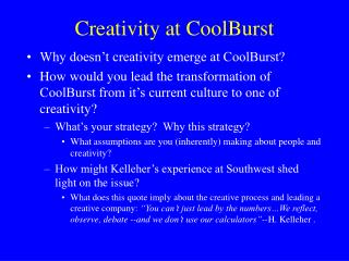 Creativity at CoolBurst