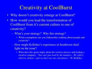 Creativity at CoolBurst