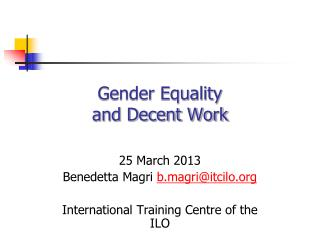 Gender Equality  and Decent Work