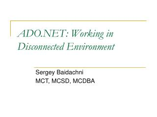 ADO: Working in Disconnected Environment