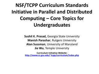 NSF/TCPP Curriculum Standards Initiative in Parallel and Distributed Computing – Core Topics for Undergraduates