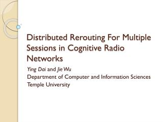 Distributed Rerouting For Multiple Sessions in Cognitive Radio Networks