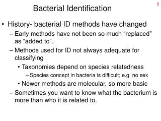 Bacterial Identification