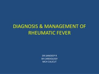 DIAGNOSIS & MANAGEMENT OF RHEUMATIC FEVER