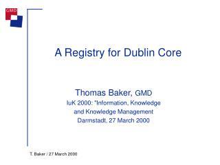 A Registry for Dublin Core