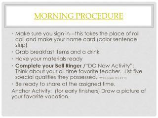 Morning Procedure