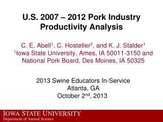 U.S. 2007 – 2012 Pork Industry Productivity Analysis