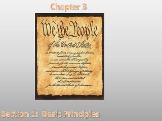 Chapter 3 Section 1:  Basic Principles