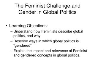 The Feminist Challenge and Gender in Global Politics