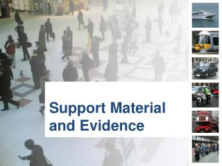 Support Material and Evidence