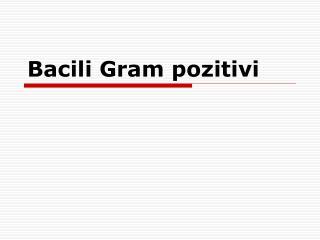 Bacili Gram pozitivi