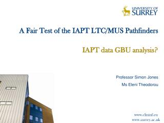 A Fair Test of the IAPT LTC/MUS Pathfinders