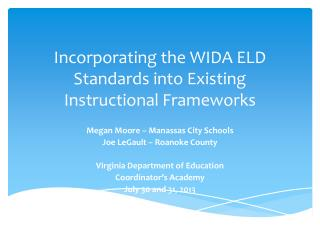 Incorporating the WIDA ELD Standards into Existing Instructional Frameworks