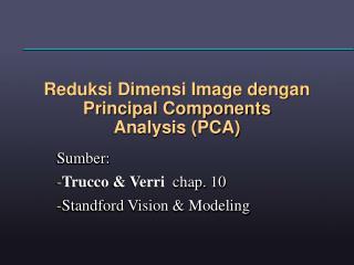 Reduksi Dimensi Image dengan Principal Components  Analysis (PCA)