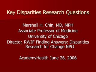 Key Disparities Research Questions