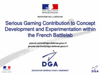 Serious Gaming Contribution to Concept Development and Experimentation within the French Battlelab