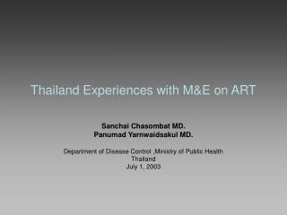 Thailand  Experiences  with M&E on ART