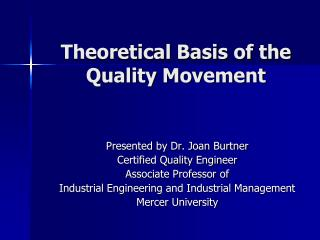 Theoretical Basis of the Quality Movement