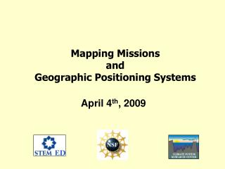 Mapping Missions and Geographic Positioning Systems