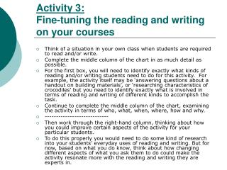 Activity 3:  Fine-tuning the reading and writing on your courses