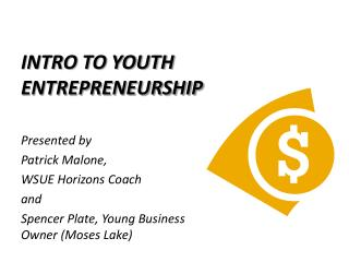 INTRO TO YOUTH ENTREPRENEURSHIP