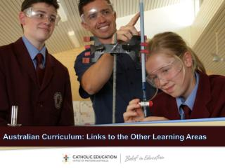 Australian Curriculum: Links to the Other Learning Areas