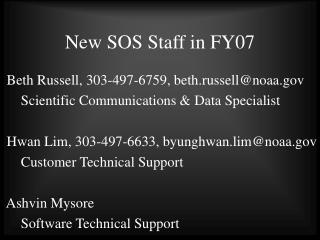 New SOS Staff in FY07