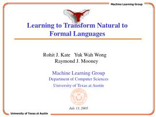 Learning to Transform Natural to Formal Languages
