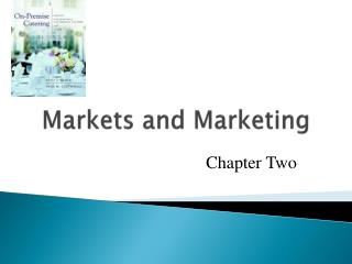 Markets and Marketing
