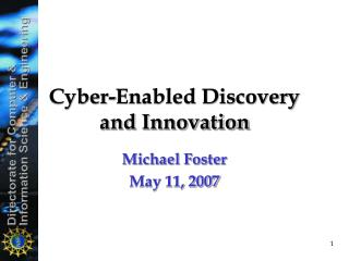 Cyber-Enabled Discovery and Innovation