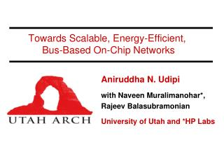 Towards Scalable, Energy-Efficient,       Bus-Based On-Chip Networks