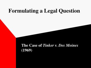 Formulating a Legal Question