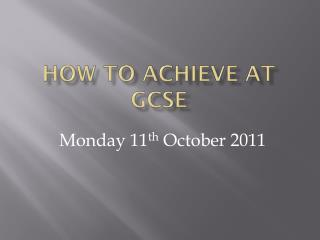 How to Achieve at GCSE