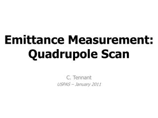 Emittance  Measurement:  Quadrupole  Scan