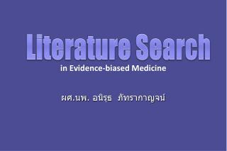 in Evidence-biased Medicine