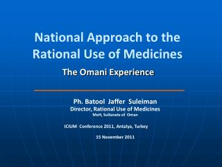 National Approach to the Rational Use of Medicines