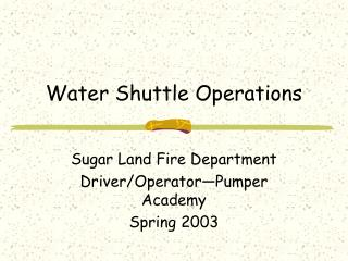 Water Shuttle Operations