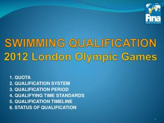 SWIMMING QUALIFICATION 2012 London Olympic Games