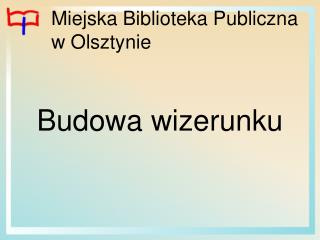 Miejska Biblioteka Publiczna w Olsztynie