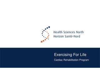 Exercising For Life Cardiac Rehabilitation Program