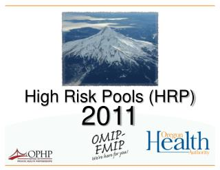 High Risk Pools (HRP)
