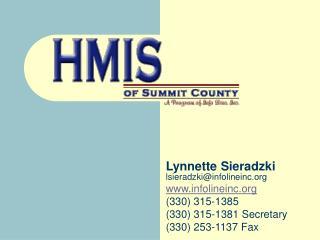 Lynnette Sieradzki lsieradzki@infolineinc.org www.infolineinc.org (330) 315-1385 (330) 315-1381 Secretary (330) 253-113