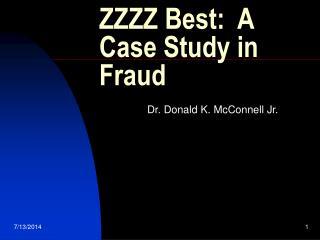 ZZZZ Best:  A Case Study in Fraud