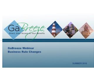 GaBreeze Webinar Business Rule Changes