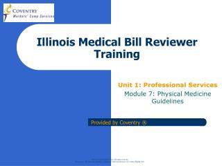 Illinois Medical Bill Reviewer Training